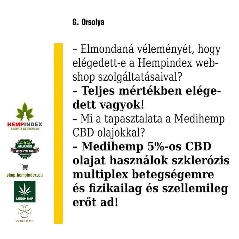 Orsolya Medihemp 5%-os Complete olajat fogyaszt!