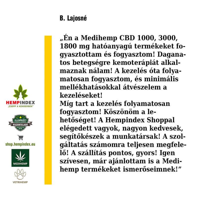 B. Lajosné rendszeres Medihemp CBD fogyasztó!