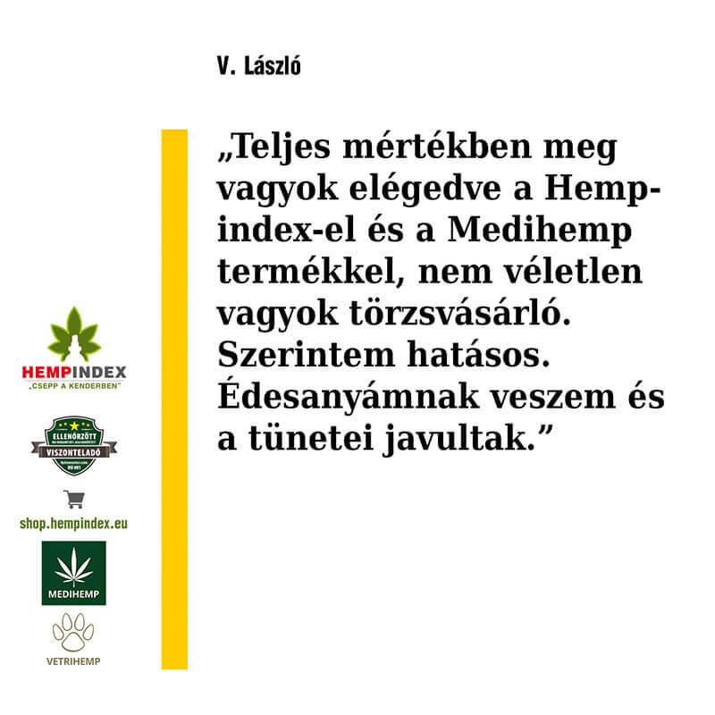 László a Hempindex egyik elégedett törzsvásárlója!